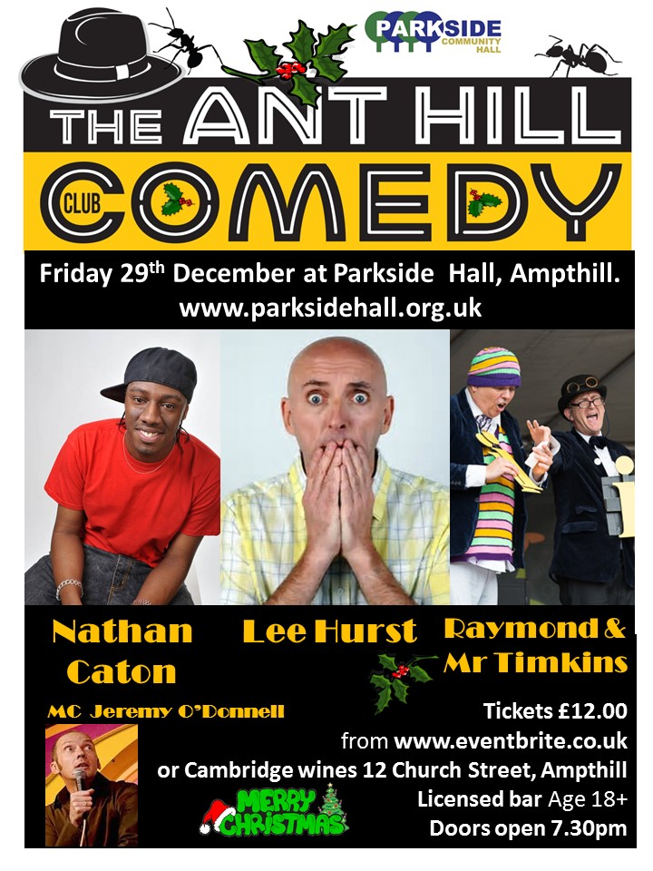 The ANT HILL Comedy Club Christmas Special @ Parkside Community Hall   Ampthill   England   United Kingdom