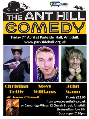 The ANT HILL Comedy Club @ Parkside Hall | Ampthill | England | United Kingdom